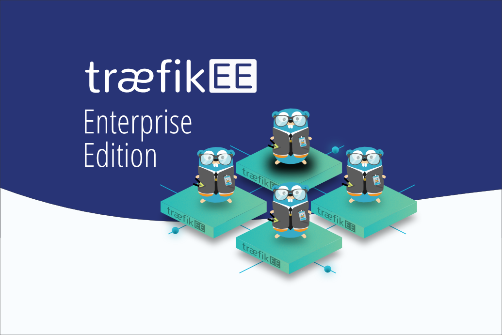 "The Journey to Traefik Enterprise Edition: Join the Free ""Early Access"" Program"