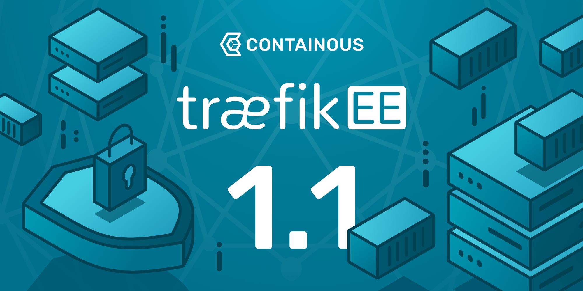 Announcing TraefikEE v1.1