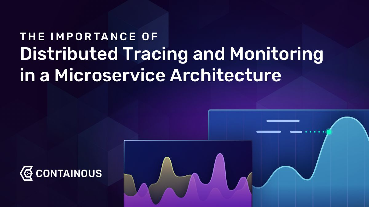 Containous---The-Importance-of-Distributed-Tracing-and-Monitoring-in-a-Microservice-Architecture---Blog
