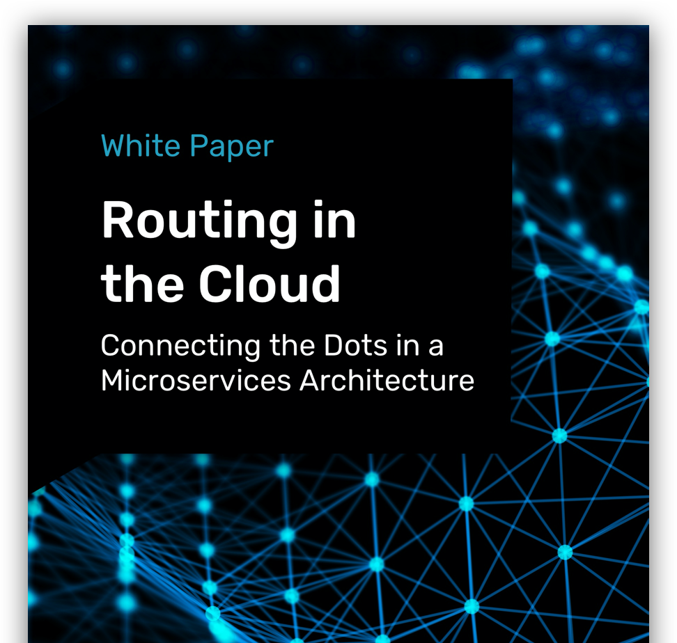 Routing in the Cloud: Connecting the Dots in a Microservices Architecture