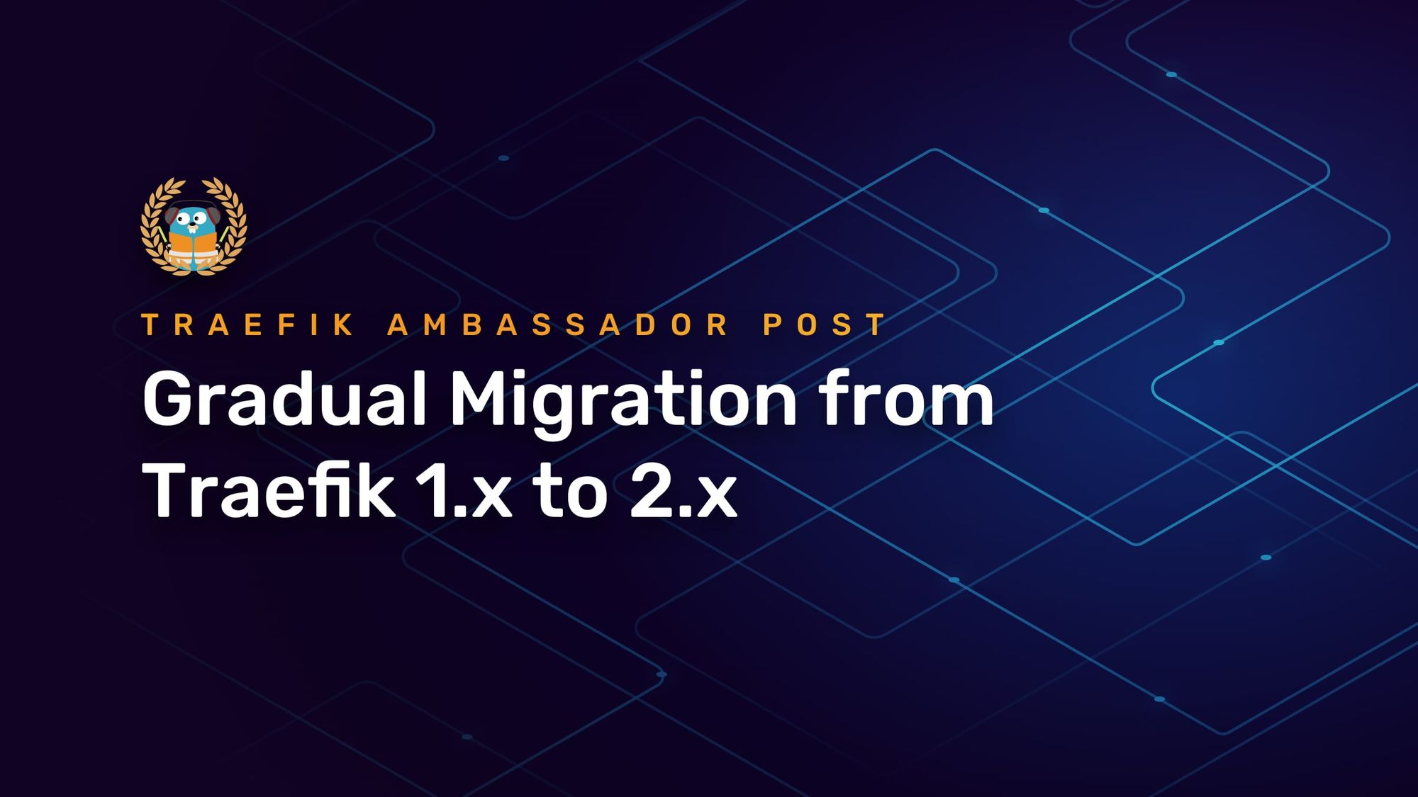Gradual Migration from Traefik 1.x to 2.x