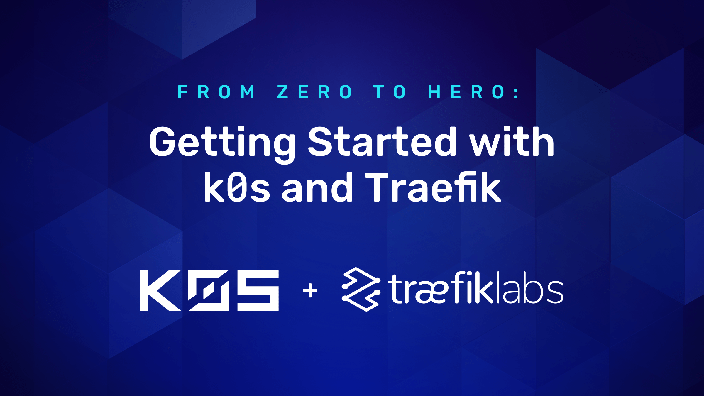 Getting Started with k0s and Traefik
